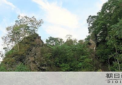 アイヌに伝わるクマの姿岩に五稜郭…文化財に地震の爪痕:朝日新聞デジタル