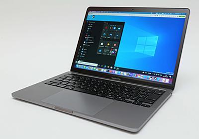 【レビュー】M1 Mac対応「Parallels Desktop 16.5」にWindows 10を入れる方法。どのWindowsアプリが動くのか検証もしてみた - PC Watch