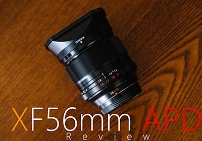 "Xマウント唯一無二至極の写り""XF56mm F1.2 APD""レビュー |"