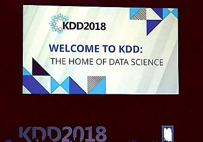 KDD 2018 参加レポート - LINE ENGINEERING