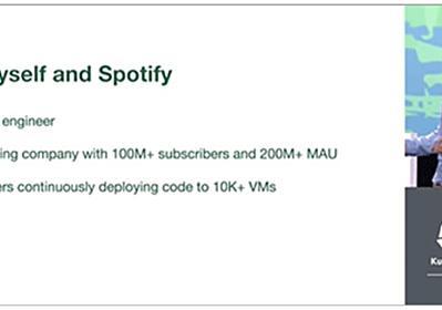 SpotifyがミスによりKubernetesの本番クラスタを二度も削除。しかし顧客へのサービスにほとんど影響しなかったのはなぜか? (1/2) - ITmedia NEWS