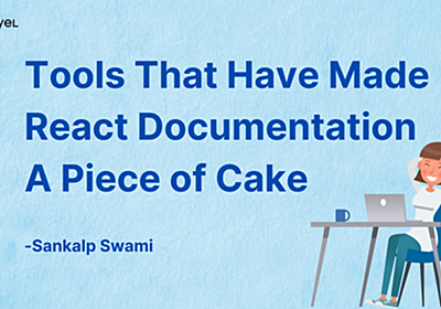 Aviyel | Tools That Have Made React Documentation A Piece of Cake