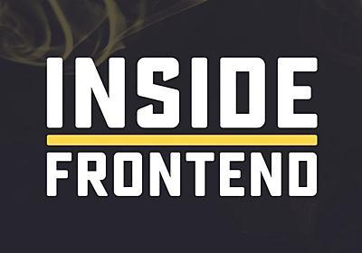 Webフロントエンドの現場とこれからをつなぐカンファレンス「Inside Frontend #3」開催レポート