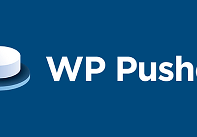 WP Pusher Aims to Provide Pain-Free Deployment of WordPress Themes and Plugins from GitHub – WordPress Tavern