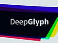 DeepGlyph