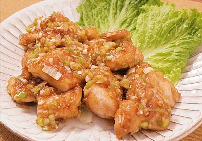 ネギダレが美味しい!鶏もも肉のソテー 作り方・レシピ   クラシル