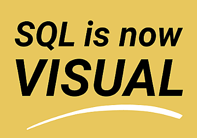 We made SQL visual - why and how | Chartio Blog