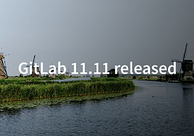 GitLab 11.11 released with Multi-Assignment for MRs and container enhancements | GitLab