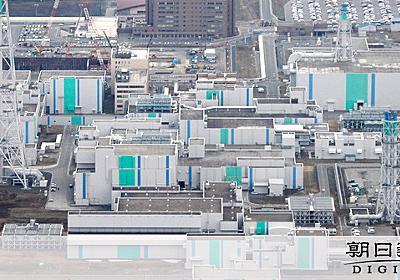 六ケ所再処理工場、新基準適合を了承 原子力規制委:朝日新聞デジタル
