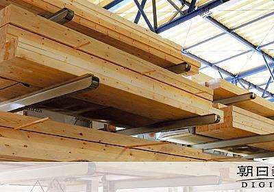 「ウッドショック」で木材価格が1年で4倍 供給懸念も:朝日新聞デジタル