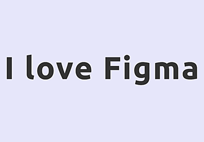 Figmaはいいぞ – takanorip blog – Medium