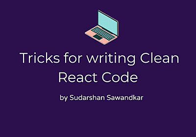 React Clean Code Tricks Everyone Should Know... - DEV Community