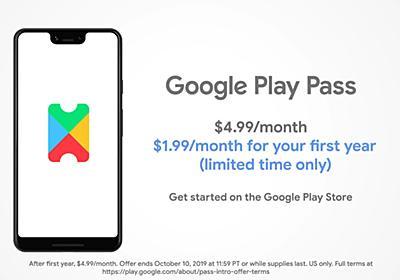 Google Playストア、ゲームとアプリのサブスク「Play Pass」を月額4.99ドルで開始 - ITmedia NEWS