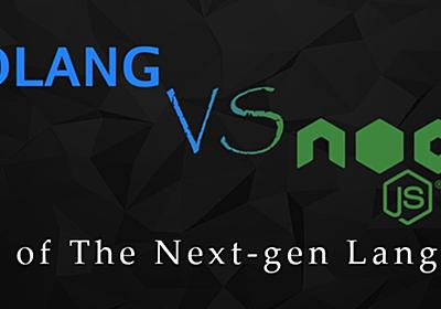 Node.js vs Golang: A Complete Guide to Its Features