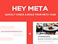 HEY META - Website Meta Tag Check