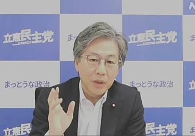立民 安住国対委員長「リーダー変えるのではなく政権交代を」   NHK政治マガジン