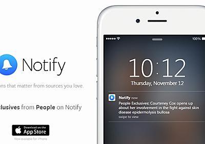 Facebook、ロック画面に最新ニュースをプッシュ通知する「Notify」アプリ発表 - ITmedia NEWS