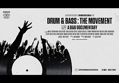 Drum & Bass: The Movement - The D&B Documentary