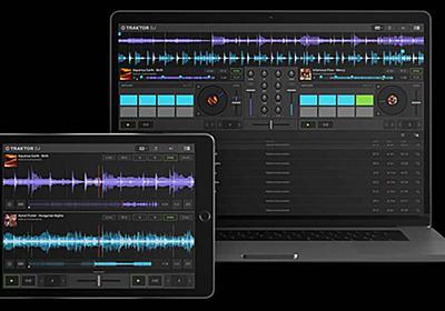 Native Instruments、本格的なDJソフトウェア「TRAKTOR DJ 2」の無償配布を開始…… Mac/Windows/iPadに対応 - ICON