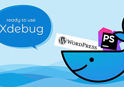 Docker+WordPress+PhpStormでXdebugを使う手順 | 株式会社LIG
