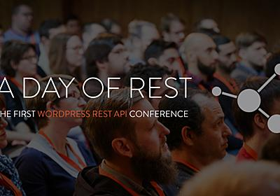 The first WordPress REST API conference, in review • Post Status