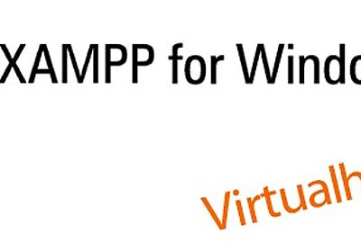 windows7のXAMPPでバーチャルホストの設定をする – YATのblog